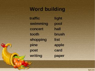 Word building traffic swimming concert tooth shopping pine post writing light