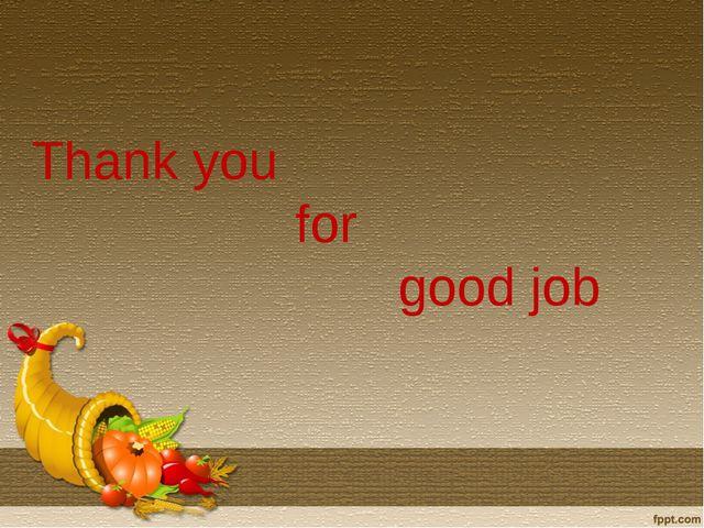 Thank you for good job