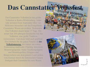 Das Cannstatter Volksfest ist das größte Volksfest in Baden-Württemberg. Jede