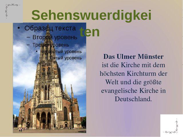 Das Ulmer Münster istdieKirche mit dem höchsten Kirchturm der Welt und die...