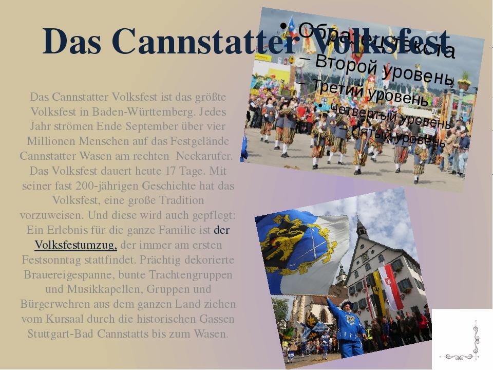 Das Cannstatter Volksfest ist das größte Volksfest in Baden-Württemberg. Jede...