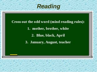 Reading Cross out the odd word (mind reading rules): mother, brother, white B
