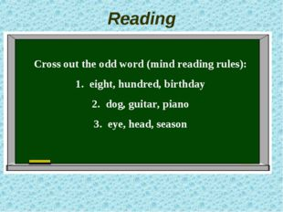 Reading Cross out the odd word (mind reading rules): eight, hundred, birthday