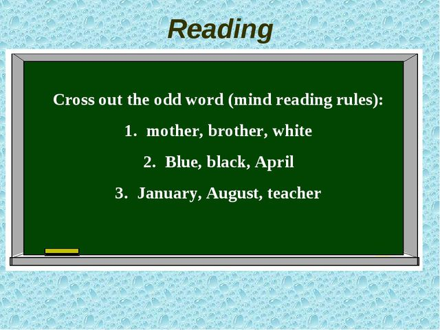 Reading Cross out the odd word (mind reading rules): mother, brother, white B...