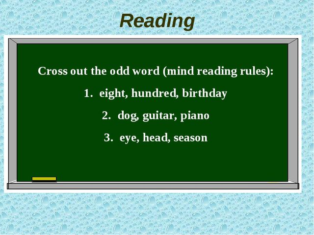 Reading Cross out the odd word (mind reading rules): eight, hundred, birthday...