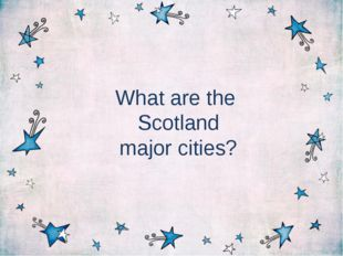 What are the Scotland major cities?
