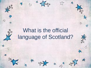 What is the official language of Scotland?