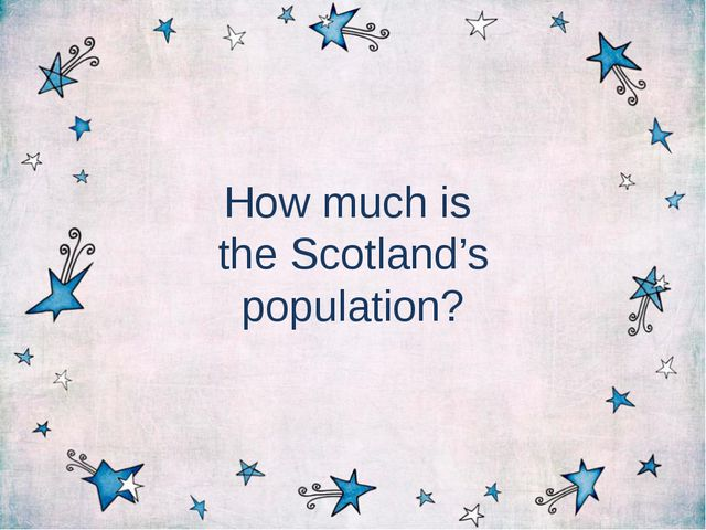 How much is the Scotland's population?