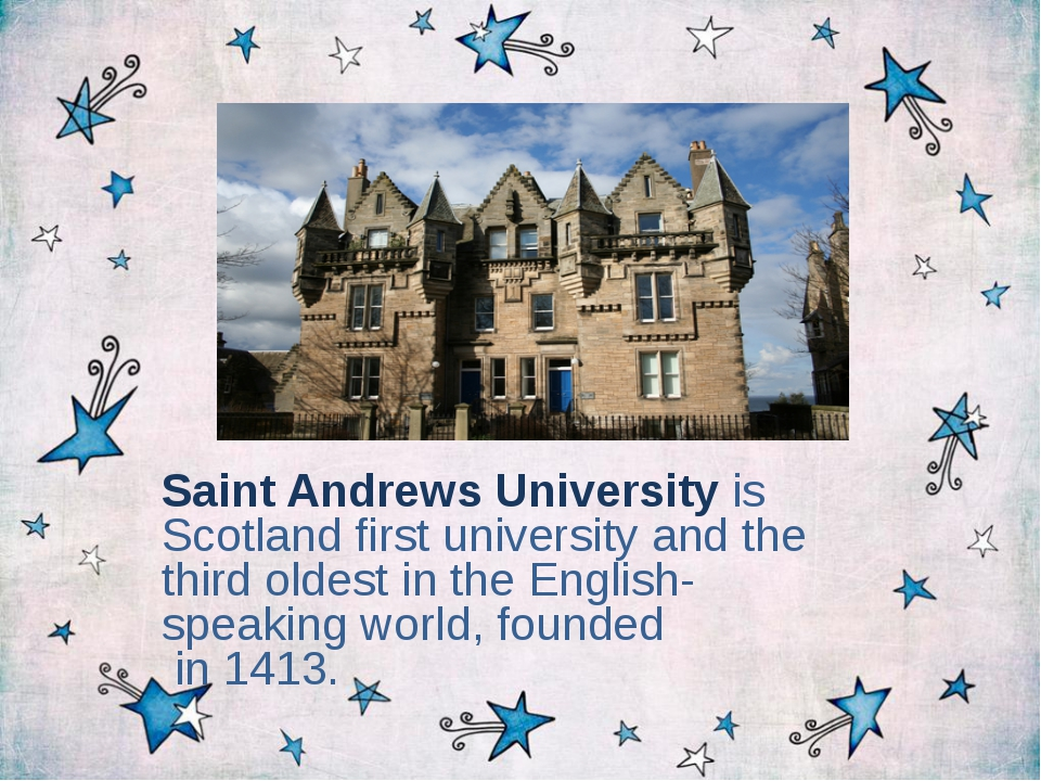 Saint Andrews University is Scotland first university and the third oldest in...