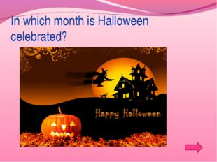 In which month is Halloween celebrated?