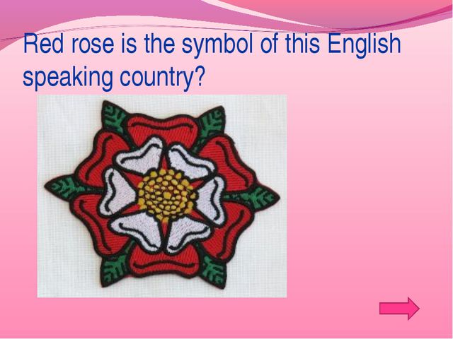 Red rose is the symbol of this English speaking country?