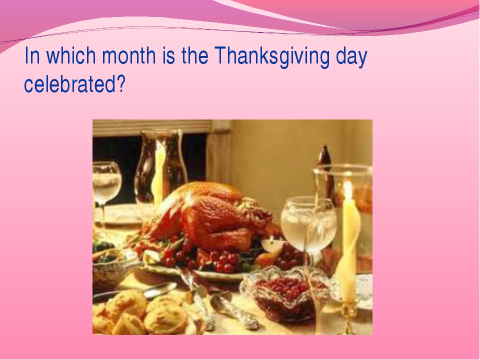 In which month is the Thanksgiving day celebrated?