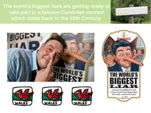 The world's biggest liars are getting ready to take part in a famous Cumbrian
