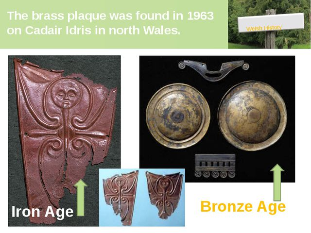 The brass plaque was found in 1963 on Cadair Idris in north Wales. Welsh Hist...