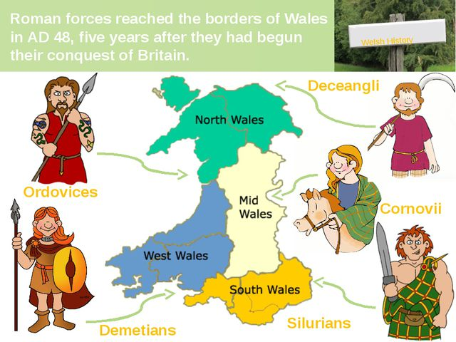 Roman forces reached the borders of Wales in AD 48, five years after they had...