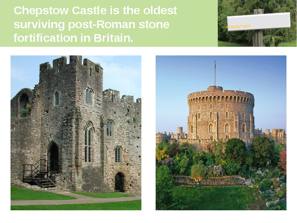 Chepstow Castle is the oldest surviving post-Roman stone fortification in Bri...