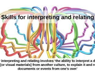 Skills for interpreting and relating Skills for interpreting and relating inv