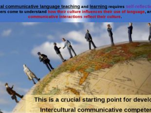 This is a crucial starting point for developing Intercultural communicative c