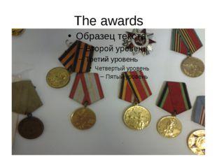 The awards