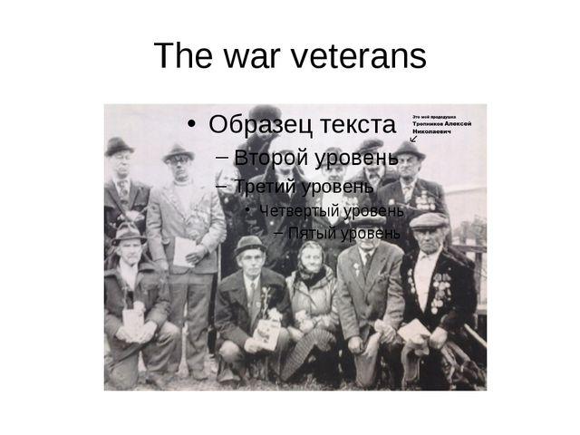 The war veterans