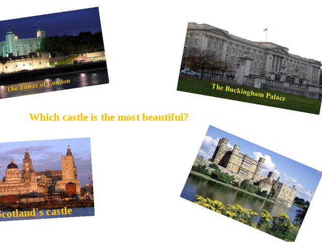 Scotland`s castle Winsdor Which castle is the most beautiful?