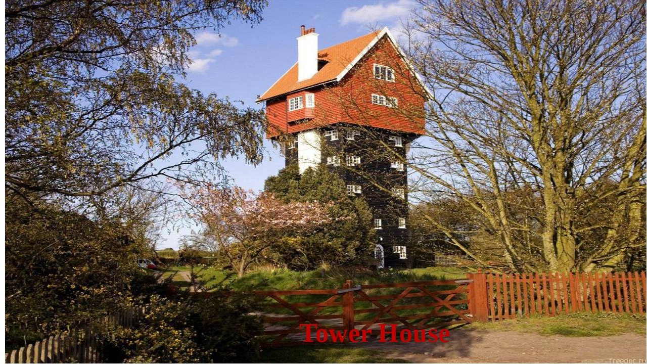 Tower House