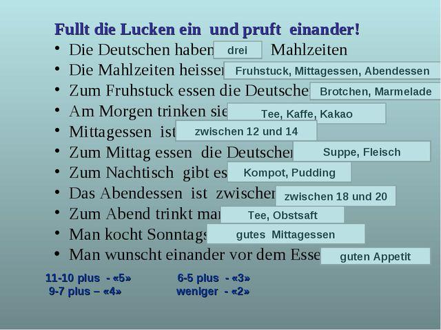 Fullt die Lucken ein und pruft einander! Die Deutschen haben……. Mahlzeiten Di...