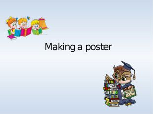 Making a poster