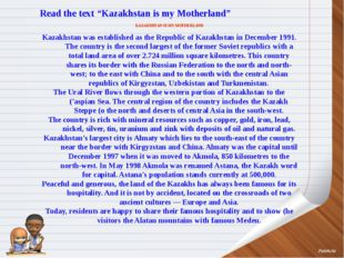 """Read the text """"Kazakhstan is my Motherland"""" KAZAKHSTAN IS MY MOTHERLAND Kazak"""