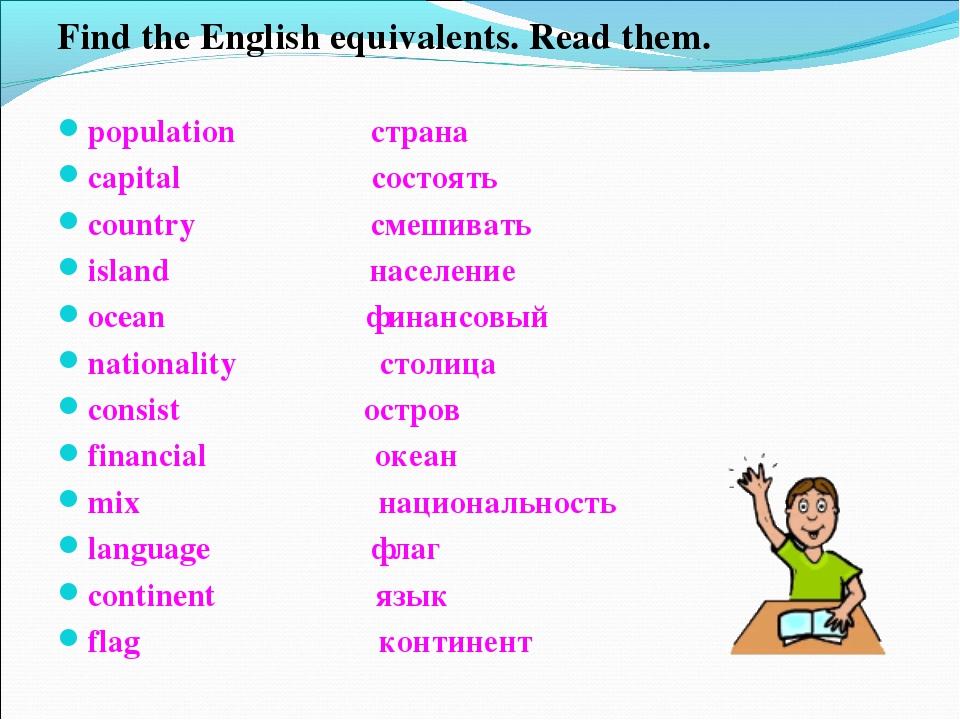 Find the English equivalents. Read them. population страна capital состоять c...
