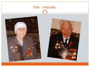 Our veterans.