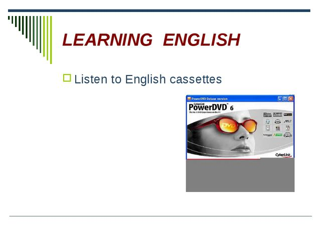 LEARNING ENGLISH Listen to English cassettes