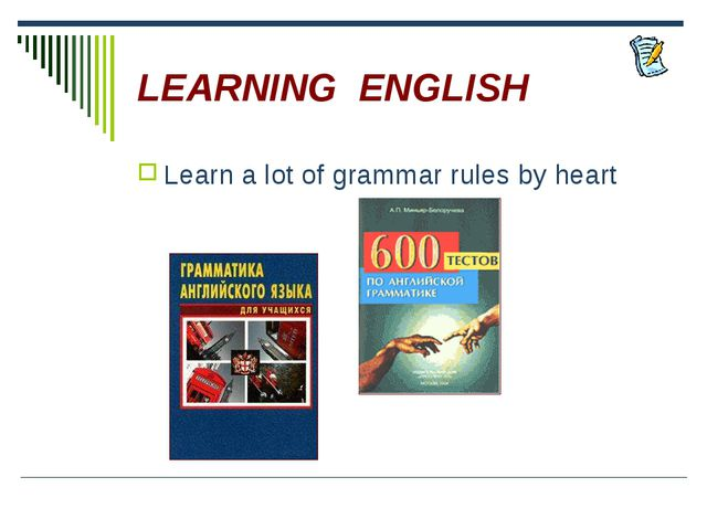 LEARNING ENGLISH Learn a lot of grammar rules by heart