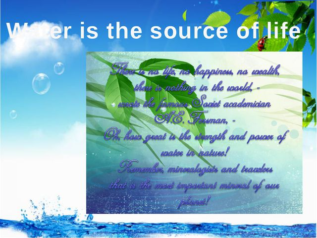 Water is the source of life