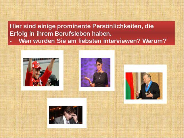 Hier sind einige prominente Persönlichkeiten, die Erfolg in ihrem Berufsleben...