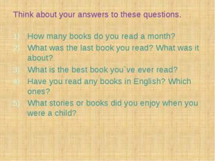 Think about your answers to these questions. How many books do you read a mon
