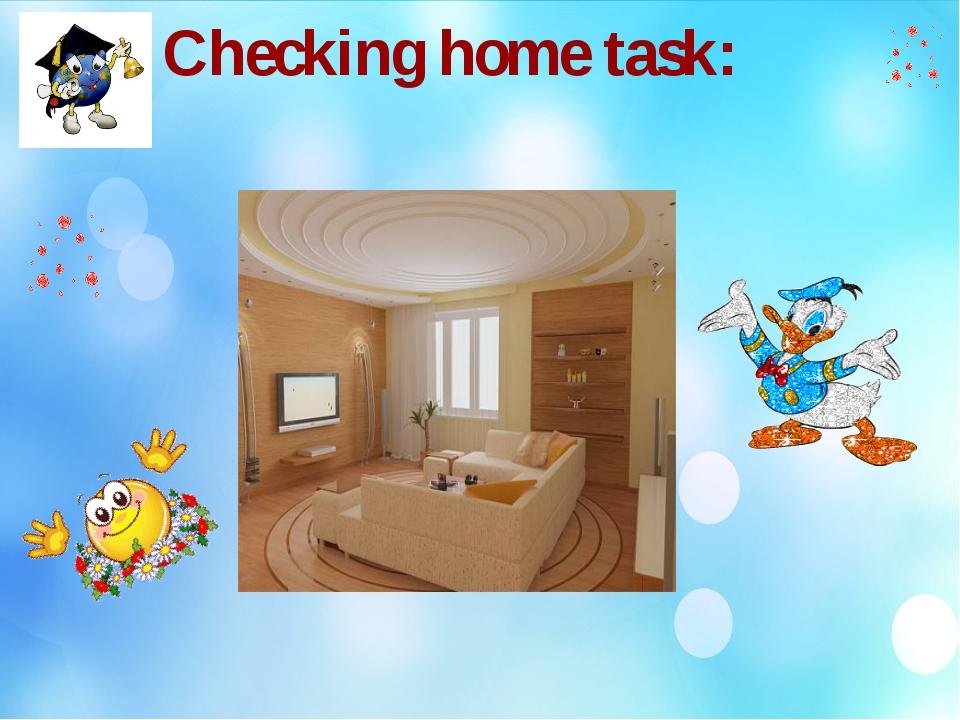 Checking home task: