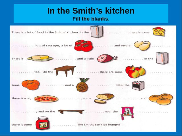 In the Smith's kitchen Fill the blanks.