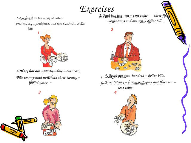 Exercises 4. Mark has two ……………., four……………….and three………… 3. Mary has one ……...