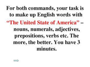 """For both commands, your task is to make up English words with """"The United Sta"""