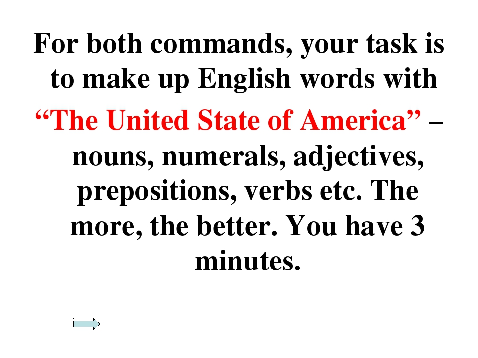 """For both commands, your task is to make up English words with """"The United Sta..."""