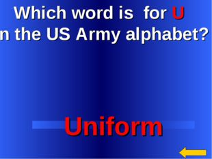 Which word is for U in the US Army alphabet? Uniform