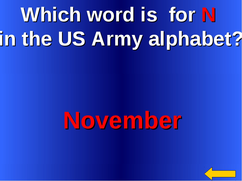 Which word is for N in the US Army alphabet? November