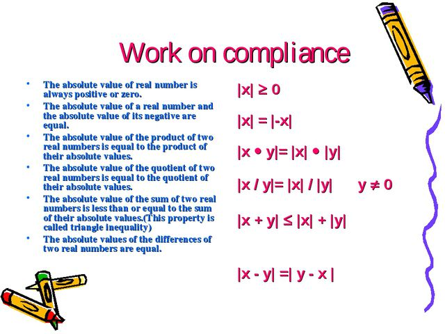 Work on compliance The absolute value of real number is always positive or ze...