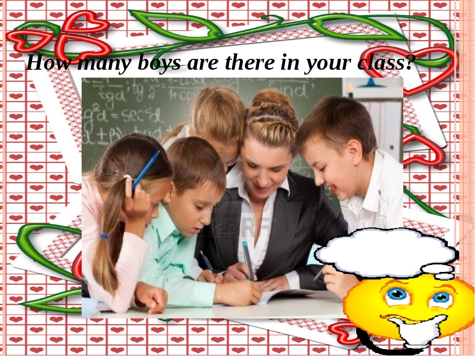 How many boys are there in your class?