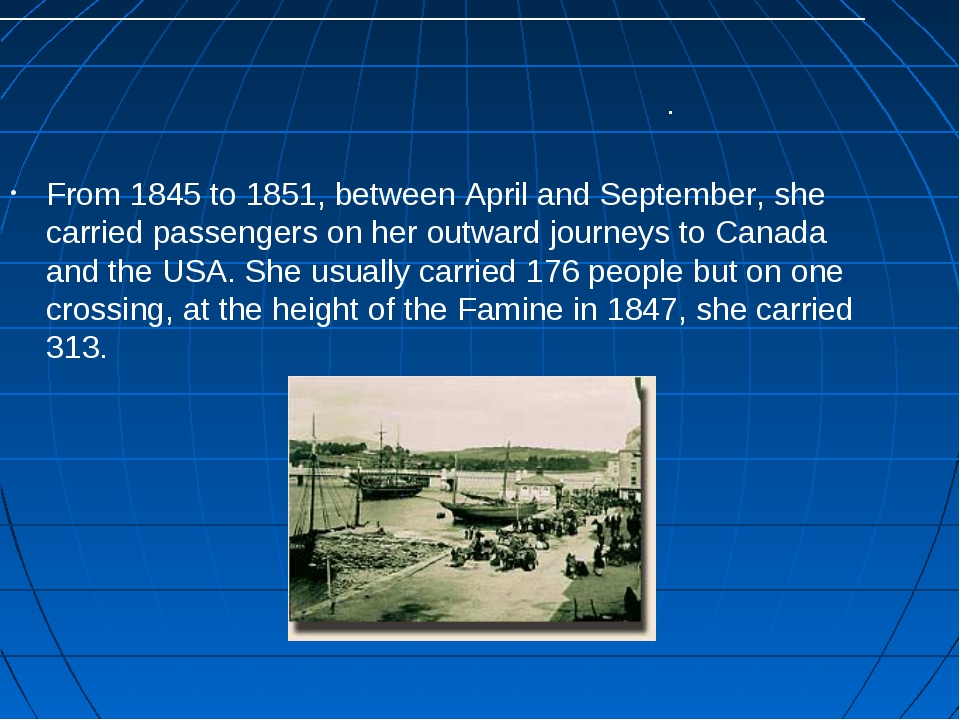 From 1845 to 1851, between April and September, she carried passengers on her...