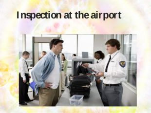 Inspection at the airport