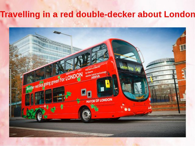 Travelling in a red double-decker about London
