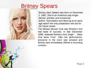 Britney Spears The Mickey Mouse Club was Britney's first real taste of succes