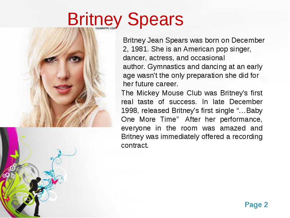 Britney Spears The Mickey Mouse Club was Britney's first real taste of succes...
